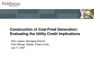 Construction of Coal-Fired Generation:  Evaluating the Utility Credit Implications