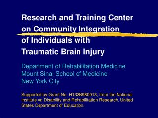 Research and Training Center  on Community Integration  of Individuals with  Traumatic Brain Injury