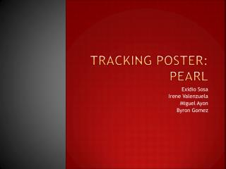 Tracking Poster: Pearl