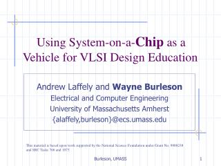 Using System-on-a- Chip  as a Vehicle for VLSI Design Education