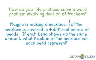 How do you interpret and solve a word problem involving division of fractions?