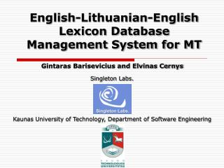 English-Lithuanian-English Lexicon Database Management System for MT