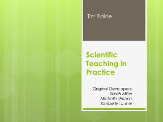Scientific Teaching in Practice