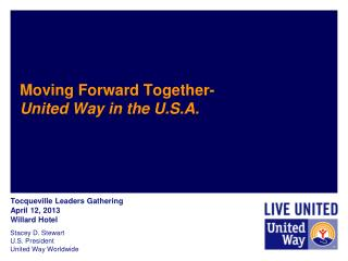 Moving Forward Together-  United Way  in the U.S.A.