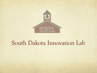 South Dakota Innovation Lab