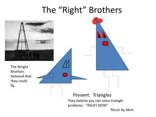"The ""Right"" Brothers"