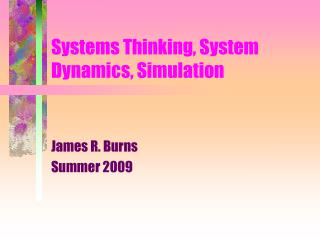 Systems Thinking, System Dynamics, Simulation