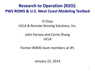 Research to Operation (R2O):  PWS ROMS & U.S. West Coast Modeling  Testbed
