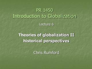 PR 1450 Introduction to Globalization