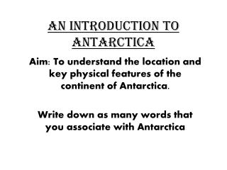 An introduction to Antarctica