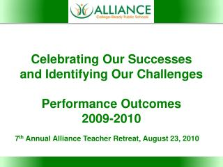 Celebrating Our Successes and Identifying Our Challenges Performance Outcomes 2009-2010