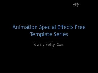 Animation Special Effects Free Template Series