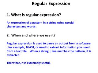 Regular Expression 1. What is regular expression?