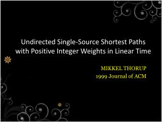 Undirected Single-Source Shortest Paths with Positive Integer Weights in Linear Time