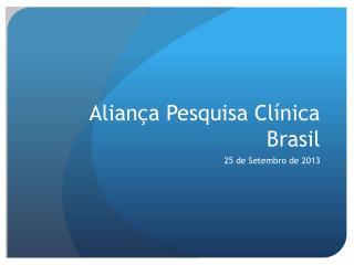 Aliança Pesquisa Clínica Brasil