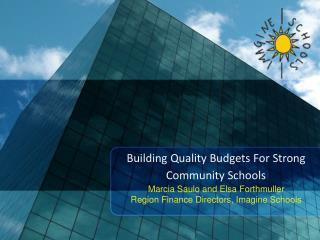 Building Quality Budgets For Strong Community Schools