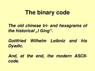 The binary code