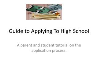 Guide to Applying To High School