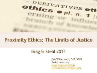 Proximity Ethics: The Limits of Justice