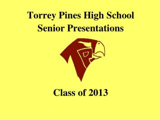 Torrey Pines High School Senior Presentations Class of 2013