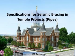 Specifications for Seismic Bracing in Temple Projects (Pipes)