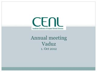 Budged  2012 Annual meeting Vaduz  1.  Oct  2012