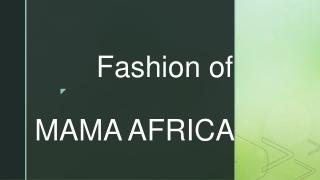 Fashion of MAMA AFRICA
