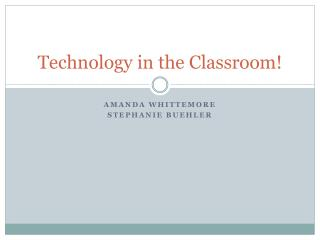 Technology in the Classroom!