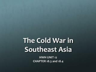The Cold War in Southeast Asia