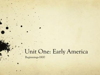 Unit One: Early America
