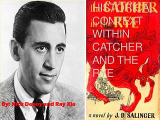 Historical Context Within Catcher and the Rye