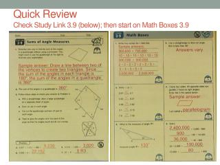 Quick Review Check Study Link 3.9 (below); then start on Math Boxes 3.9