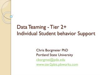 Data Teaming - Tier 2+  Individual Student  behavior  Support