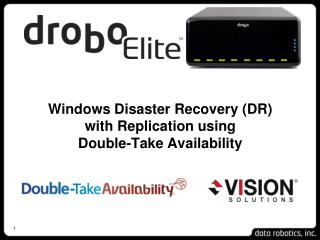Windows Disaster Recovery (DR) with Replication using  Double-Take Availability