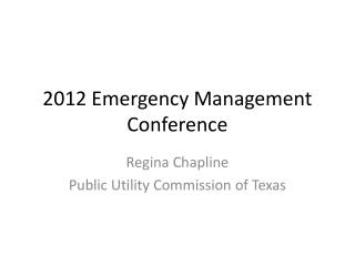 2012 Emergency Management Conference
