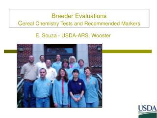 Breeder Evaluations  C ereal Chemistry Tests and Recommended Markers