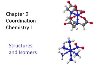 Chapter 9 Coordination  Chemistry I