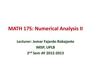 MATH 175: Numerical Analysis II