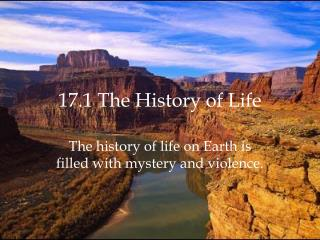17.1 The History of Life
