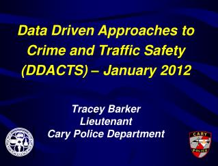 Tracey Barker Lieutenant Cary Police Department
