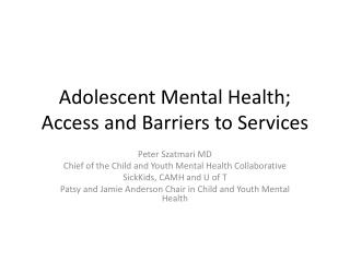 Adolescent Mental Health; Access and Barriers to Services