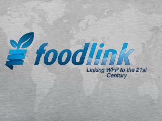 Linking WFP to the 21st Century