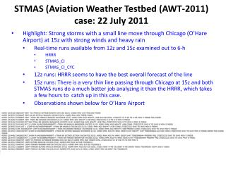 STMAS (Aviation Weather  Testbed ( AWT-2011) case: 22 July 2011