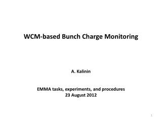 WCM-based Bunch Charge Monitoring