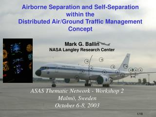 Airborne Separation and Self-Separation within the Distributed Air/Ground Traffic Management Concept