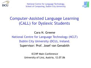 Computer-Assisted Language Learning (CALL) for Dyslexic Students
