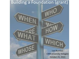 Building a Foundation (grant)