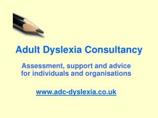 Adult Dyslexia Consultancy