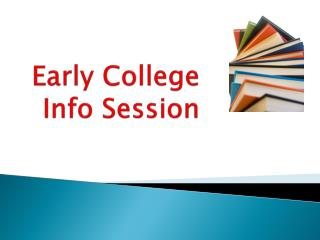 Early College Info Session