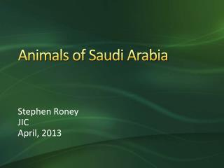 Animals of Saudi Arabia